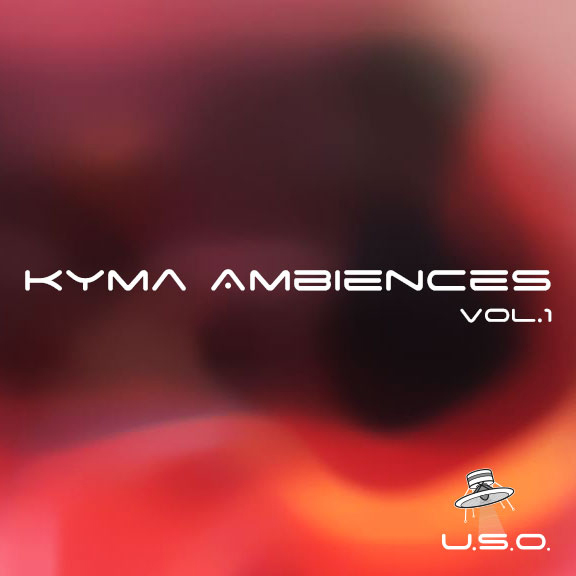Kyma Ambiences vol.1 - Sound Effects Library