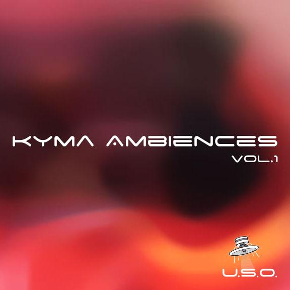 Kyma Ambiences – vol. 1