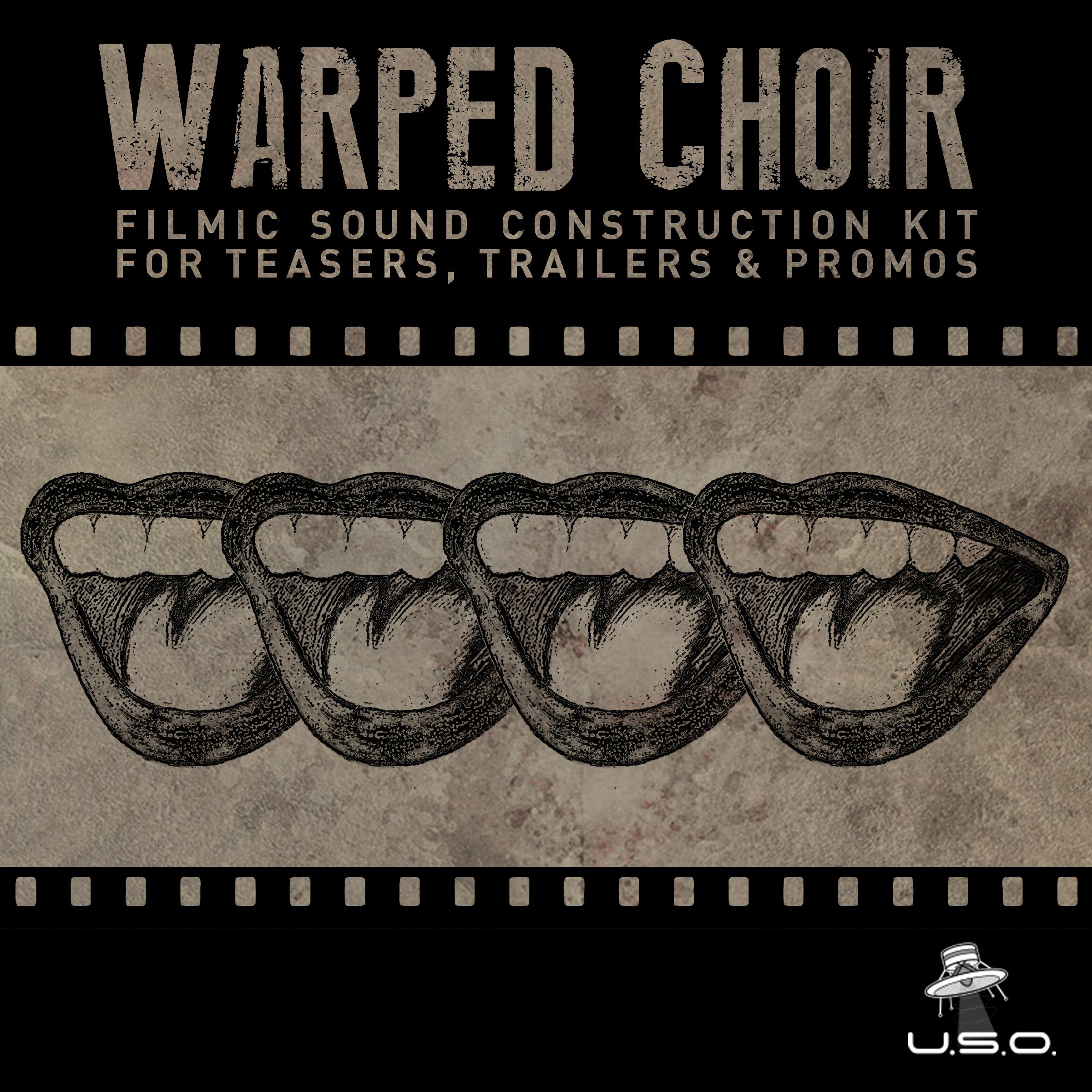 Warped Choir - a filmic sound construction kit