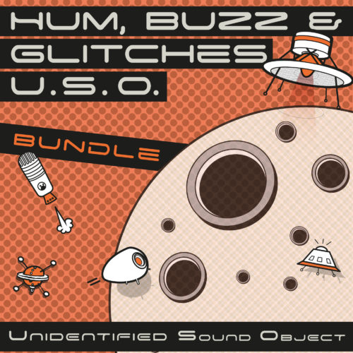 Unidentified Sound Object - Sound Effects Libraries - Sound Design - Matteo Milani - Hum, Buzz & Glitches U.S.O. Bundle